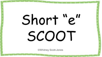 "Short ""e"" Word Family Scoot"