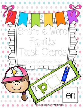 Short -e Word Family Task Cards