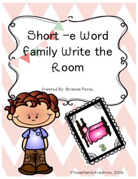 Short -e Word Family Write the Room