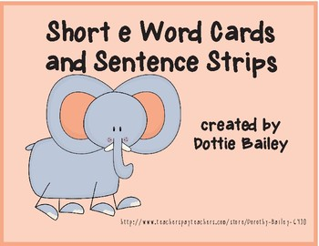 Short e Word Flashcards and Sentence Strips