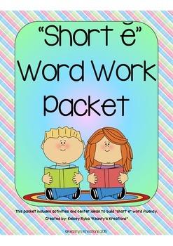 Short e Word Work Packet  (CVC/CVCC Words)