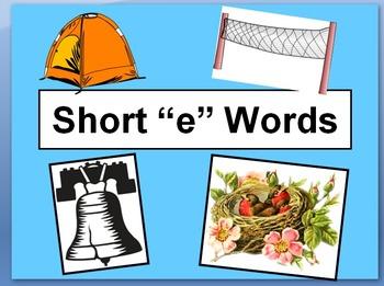 "Short ""e"" Words"