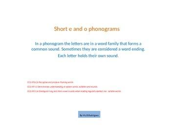 Short e and o Phonograms