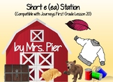 Short e (ea) Station  (Compatible with First Grade Journey
