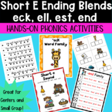 Short e Ending Blends -eck, -ell, -est, -end Hands-on Phonics