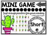 Short e game (CVC)