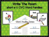 Short e & i  CVC Word Families Write-the-Room