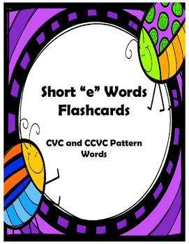 "Short ""e"" words Flash Cards"