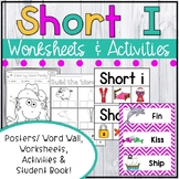 Short I Worksheets - Short I Activities
