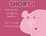 Short i: Activities for Struggling Readers
