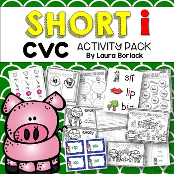 Short i CVC ~ Activity Pack