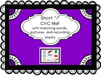 """Short """"i"""" CVC Mat with matching pictures, words and recording sheet!"""