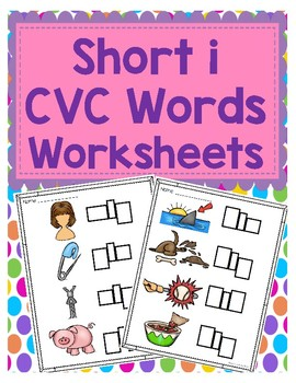 Short i CVC Word Worksheets