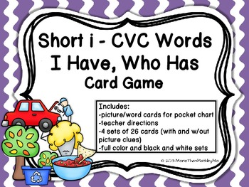 Short i CVC Words I Have, Who Has Card Game {CCSS aligned}