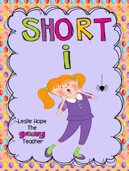 Short i - Character and Activities
