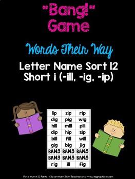 Short i Game (WTW Letter Name Sort 12 -ig, -ip, -ill)