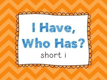 Short I - I Have, Who Has?