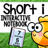 Short Vowel Interactive Notebook Short i