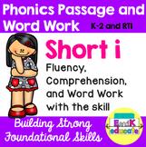 Short i Phonics Passage and Word Work