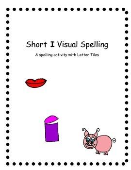 Short i Spelling Task
