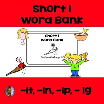 Short i: Word Bank