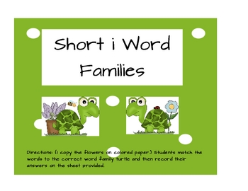 Short i Word Families - Turtles and flowers