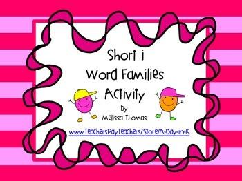 Short /i/ Word Family Activity: -ip, -ig, -in, -ib, -id, -ix, -it