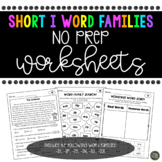 Short i Word Family No Prep Worksheets