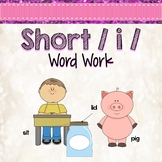 Short i Word Work Activities and Centers