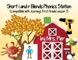 Short i and r Blends Station (Compatible with Journeys First Grade Lesson 7)