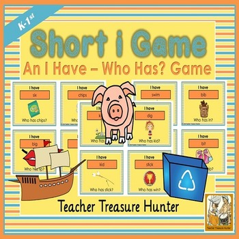 Short i card GAME I have who has  35 cards with pictures PHONICS