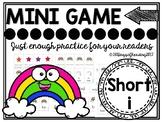 Short i game (CVC)