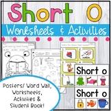 Short O Worksheets - Short O Activities