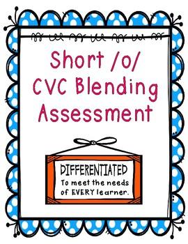 Short /o/ CVC Blending Assessment
