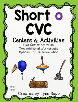 Short o CVC Centers and Activities