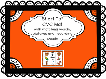 Short o CVC Mat with matching pictures, words and recordin