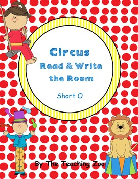 Short o Circus Read & Write the Room {Real & Nonsense!}
