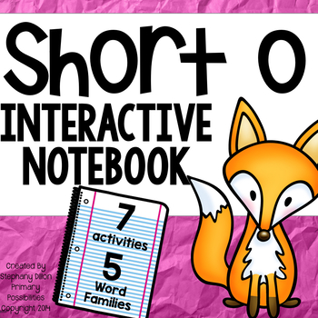 Short Vowel Interactive Notebook Short o