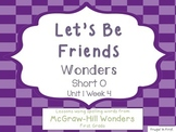 Wonders Unit 1 Week 4: short o