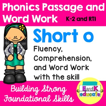 Short o Phonics Passage and Word Work