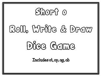 Short o Roll, Write, & Draw - CCSS Aligned - Kindergarten