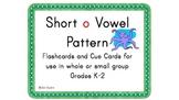 Short o Vowel Pattern Cards