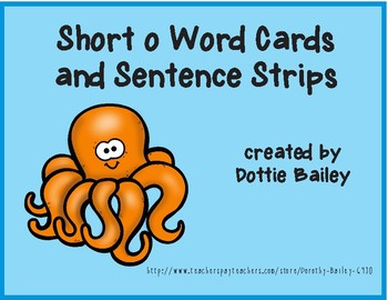Short o Word Flashcards and Sentence Strips