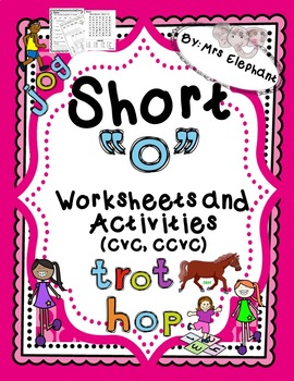 Short Vowel Short o Worksheets and Activities cvc, ccvc