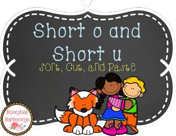 Short o and Short u Sort, Cut, and Paste