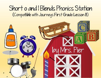 Short o and l Blends Station (Compatible with Journeys First Grade Lesson 8)