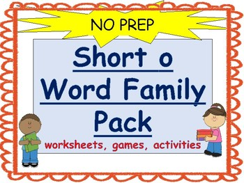 Short o word Family Packet-No Prep