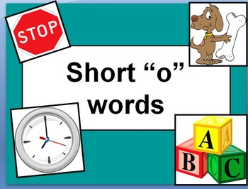 """Short """"o"""" words with narration"""