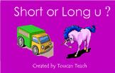 Short or Long u SMARTBoard Activities