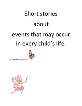 Short stories about fun events in children's lives.